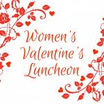 Women's Valentine's Luncheon
