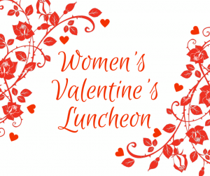 Women's Valentine's Luncheon